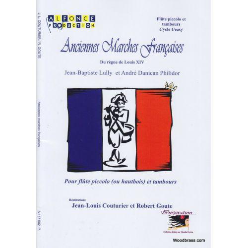 ALFONCE PRODUCTION COUTURIER J.L., GOUTE R. - ANCIENNES MARCHES FRANCAISES - FLUTE ET PERCUSSION