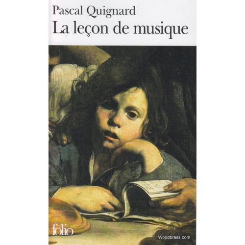 GALLIMARD QUIGNARD P. - LA LEÇON DE MUSIQUE