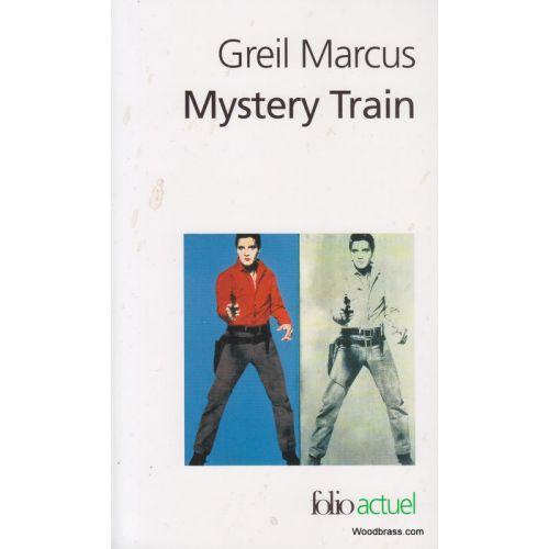GALLIMARD MARCUS G. - MISTERY TRAIN