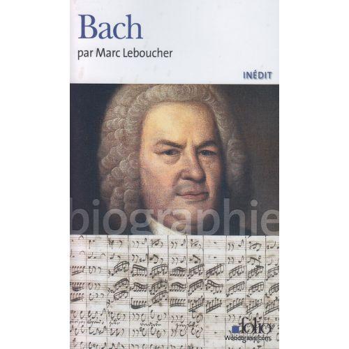 GALLIMARD LEBOUCHER M. - BACH