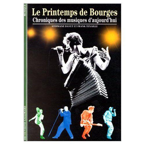 GALLIMARD LE PRINTEMPS DE BOURGES - DECOUVERTES N°283
