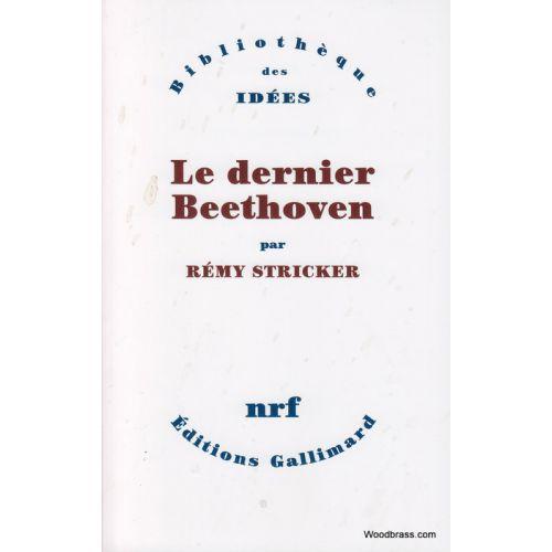 GALLIMARD STRICKER R. - LE DERNIER BEETHOVEN