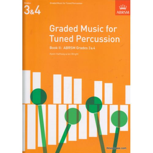 ABRSM PUBLISHING HATHWAY K./ WRIGHT I. - GRADED MUSIC FOR TUNED PERCUSSION BOOK II
