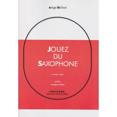 CHOUDENS BICHON S. - JOUEZ DU SAXOPHONE VOL. 1