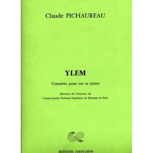CHOUDENS PICHAUREAU CLAUDE - YLEM - CONCERTO POUR COR ET PIANO