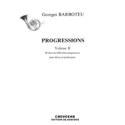 CHOUDENS BARBOTEU GEORGES - PROGRESSIONS VOL.2 - COR