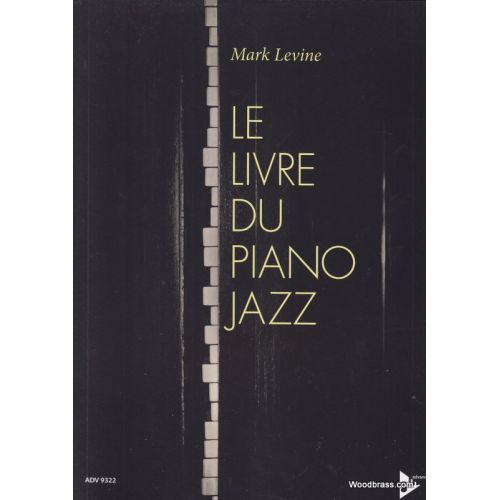 ADVANCE MUSIC LEVINE MARC - LE LIVRE DU PIANO JAZZ