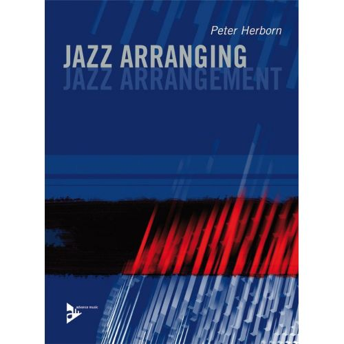 ADVANCE MUSIC HERBORN PETER - Jazz Arranging / Jazz Arrangement