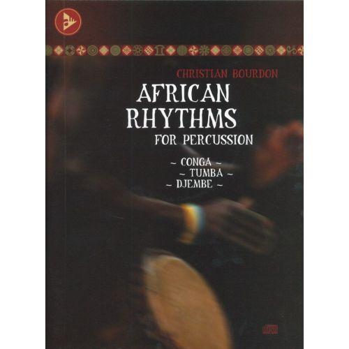 ADVANCE MUSIC BOURDON CH. - AFRICAN RHYTHMS FOR PERCUSSION + CD