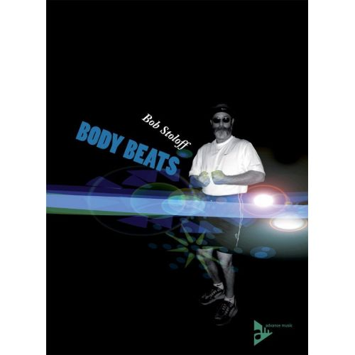 ADVANCE MUSIC STOLOFF B. - BODY BEATS - BODY PERCUSSION