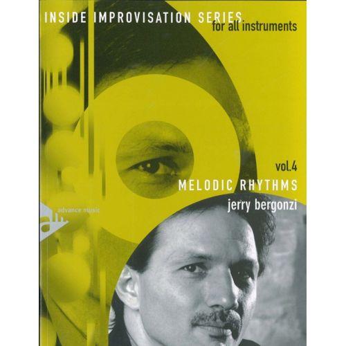 ADVANCE MUSIC BERGONZI J. - INSIDE IMPROVISATION VOL. 4 - MELODIC RYTHMS + CD
