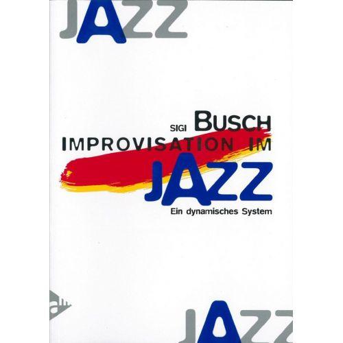 ADVANCE MUSIC BUSCH S. - IMPROVISATION IM JAZZ - MELODY INSTRUMENTS