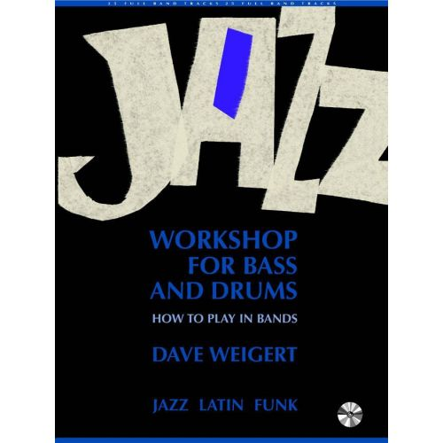 ADVANCE MUSIC WEIGERT D. - JAZZ WORKSHOP FOR BASS AND DRUMS - BASS PERCUSSION & PERCUSSION