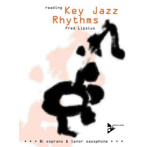 ADVANCE MUSIC LIPSIUS F. - READING KEY JAZZ RHYTHMS - TENOR & SOPRANO SAX - SAXOPHONE IN BB