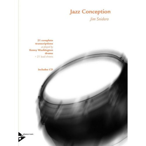 ADVANCE MUSIC SNIDERO J. - JAZZ CONCEPTION FOR DRUMS - PERCUSSION
