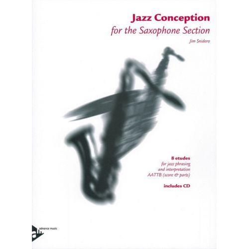 ADVANCE MUSIC SNIDERO J. - JAZZ CONCEPTION - 5 SAXOPHONES (AATTBAR)