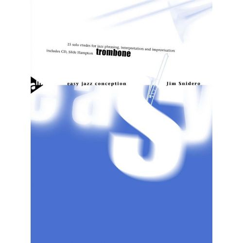 ADVANCE MUSIC SNIDERO J. - EASY JAZZ CONCEPTION FOR TROMBONE + CD