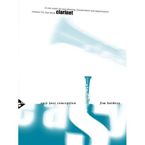 ADVANCE MUSIC SNIDERO JIM - EASY JAZZ CONCEPTION + CD - CLARINETTE