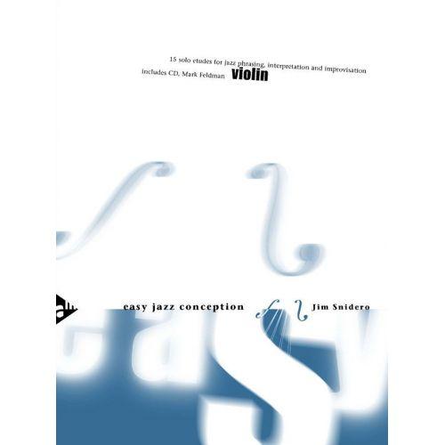 ADVANCE MUSIC SNIDERO J  - EASY JAZZ CONCEPTION VIOLIN - VIOLIN