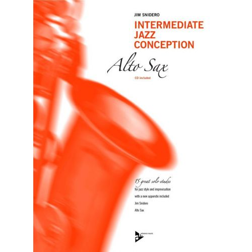ADVANCE MUSIC SNIDERO JIM - INTERMEDIATE JAZZ CONCEPTION - SAX ALTO + CD