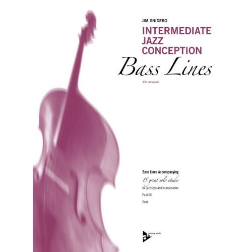 ADVANCE MUSIC SNIDERO J. - INTERMEDIATE JAZZ CONCEPTION FOR BASS LINES + CD