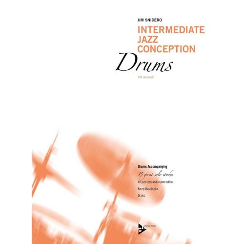 ADVANCE MUSIC SNIDERO J. - INTERMEDIATE JAZZ CONCEPTION DRUMS - PERCUSSION