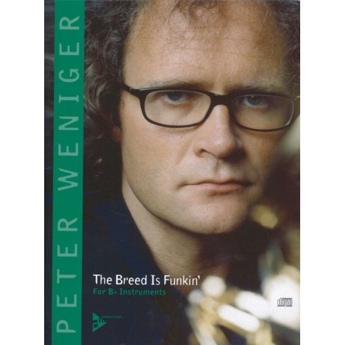 ADVANCE MUSIC WENIGER P. - THE BREED IS FUNKIN' - MELODY INSTRUMENTS IN BB