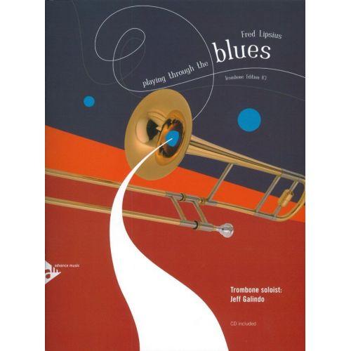 ADVANCE MUSIC LIPSIUS F. - PLAYING THROUGH THE BLUES - TROMBONE - TROMBONE
