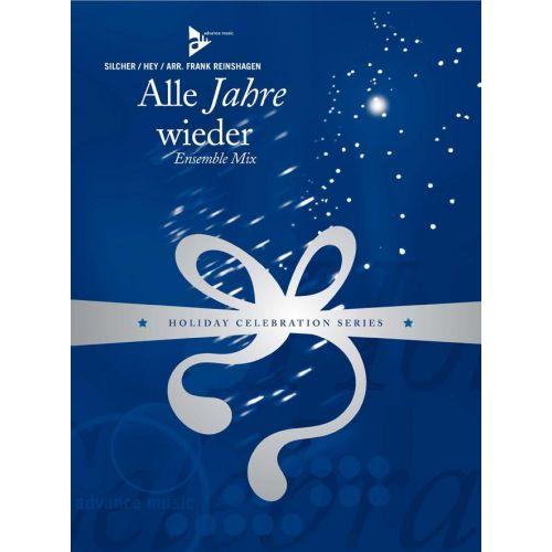 ADVANCE MUSIC SILCHER F. - ALLE JAHRE WIEDER - ENSEMBLE MIX