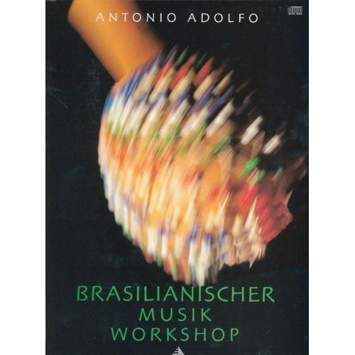 ADVANCE MUSIC ADOLFO A. - BRASILIANISCHER MUSIK WORKSHOP - PERCUSSIONS
