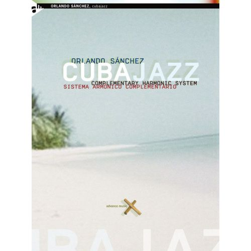 ADVANCE MUSIC SANCHEZ O. - CUBAJAZZ + CD