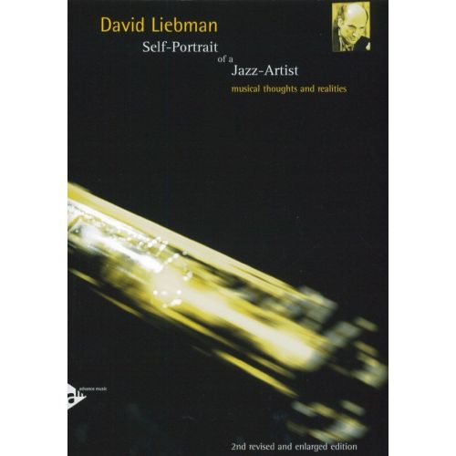 ADVANCE MUSIC LIEBMAN D. - SELF-PORTRAIT OF A JAZZ ARTIST
