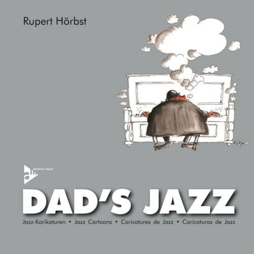 ADVANCE MUSIC HORBST RUPERT - DAD'S JAZZ