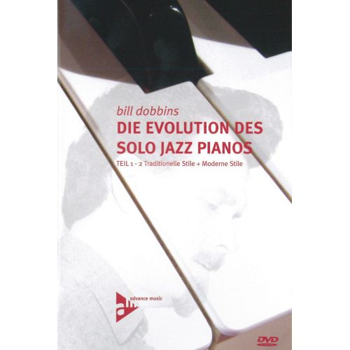 ADVANCE MUSIC DOBBINS B. - DIE EVOLUTION DES SOLO JAZZ PIANOS TEIL 1-2 - PIANO