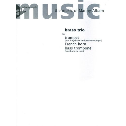 ADVANCE MUSIC ALBAM M. - BRASS TRIO - TRUMPET, FRENCH HORN AND BASS TROMBONE - BRASS INSTRUMENTS