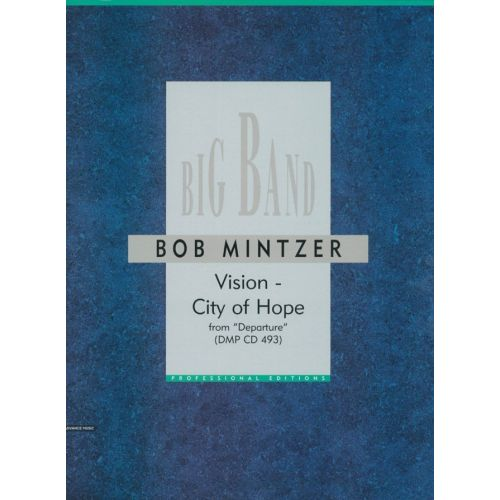 ADVANCE MUSIC MINTZER B. - VISION - CITY OF HOPE - BIG BAND
