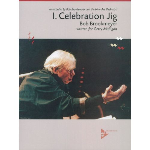 ADVANCE MUSIC BROOKMEYER B. - CELEBRATION SUITE - I. JIG - BIG BAND