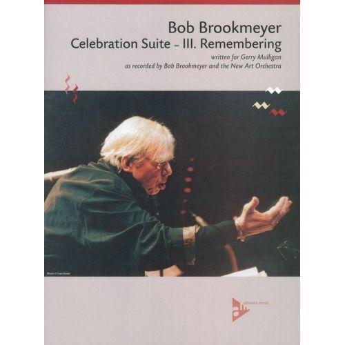 ADVANCE MUSIC BROOKMEYER B. - CELEBRATION SUITE - III. REMEMBERING - BIG BAND