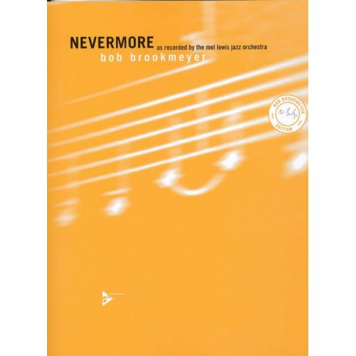 ADVANCE MUSIC BROOKMEYER B. - NEVERMORE - BIG BAND