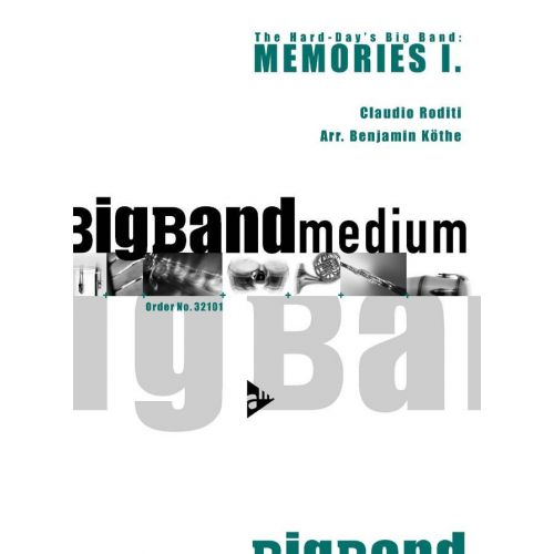 ADVANCE MUSIC RODITI C. - MEMORIES I - BIG BAND