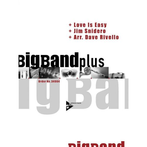 ADVANCE MUSIC SNIDERO J. - LOVE IS EASY - BIG BAND