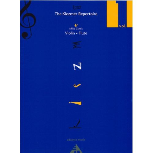 ADVANCE MUSIC CURTIS MIKE - THE KLEZMER REPERTOIRE VOL.1 POUR VIOLON / FLUTE