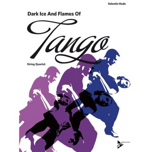 ADVANCE MUSIC HUDE V. - DARK ICE AND FLAMES OF TANGO - STRING QUARTET