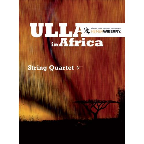 ADVANCE MUSIC WIBERNY H. - ULLA IN AFRICA - STRING QUARTET
