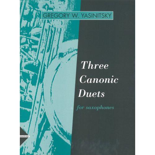 ADVANCE MUSIC YASINITSKY G. - THREE CANONIC DUETS - 2 SAXOPHONES