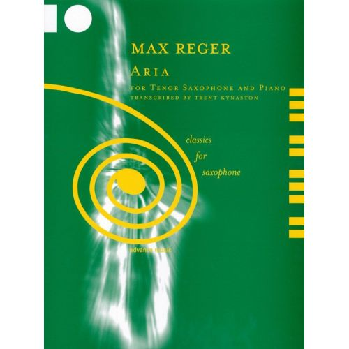 ADVANCE MUSIC REGER M. - ARIA OP. 103A, NO. 3 - TENOR SAXOPHONE IN BB AND PIANO (ORGAN)