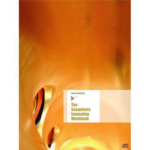 ADVANCE MUSIC KYNASTON T. - THE SAXOPHONE INTONATION WORKBOOK - SAXOPHONE