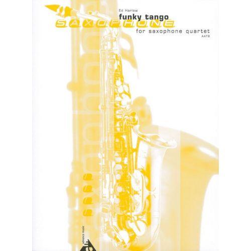 ADVANCE MUSIC HARLOW E. - FUNKY TANGO - 4 SAXOPHONES (AATBAR)