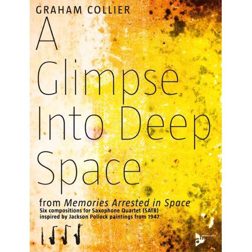 ADVANCE MUSIC COLLIER G. - A GLIMPSE INTO DEEP SPACE - 4 SAXOPHONES (SATBAR)