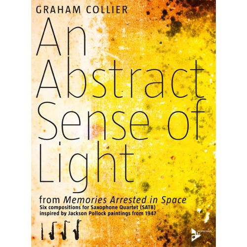 ADVANCE MUSIC COLLIER G. - AN ABSTRACT SENSE OF LIGHT - 4 SAXOPHONES (SATB)